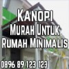 Harga Kanopi Murah untuk Rumah Minimalis