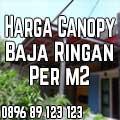 haraga-canopy-baja-ringan-per-m2