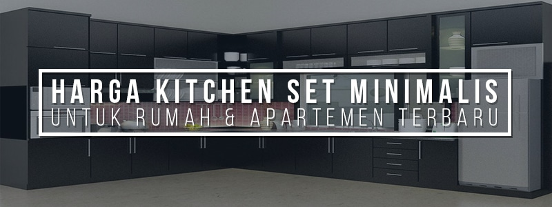 harga kitchen set,kitchen set murah,kitchen set minimalis