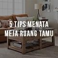 5-tips-menata-meja-ruang-tamu-1