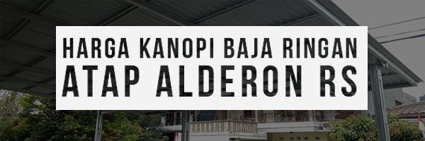 Harga-Kanopi-Baja-Ringan-Alderon-RS
